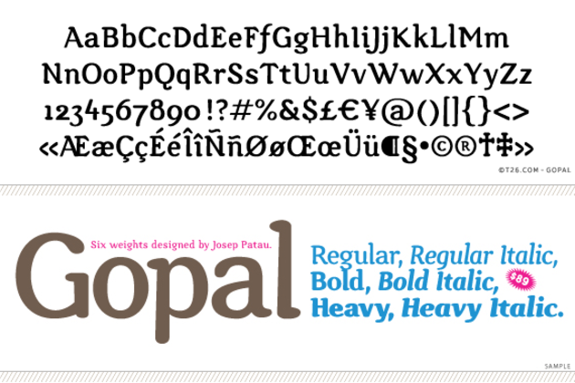 T 26 Digital Type Foundry | Fonts : Gopal